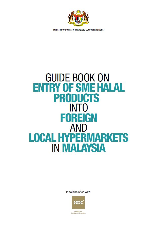 Guide Book on Entry of SME Halal Products into Foreign and Local Hypermarkets in Malaysia